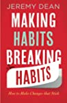 Making Habits, Breaking Habits: How T...