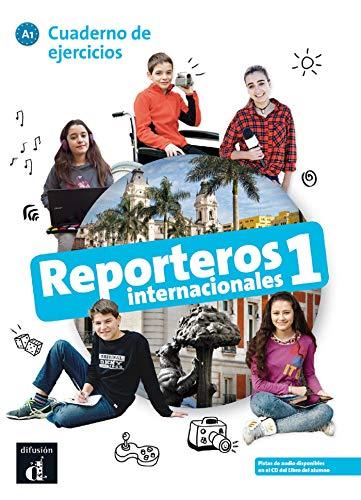 Reporteros Internacionales 1 Cuaderno de Ejercicios . A1