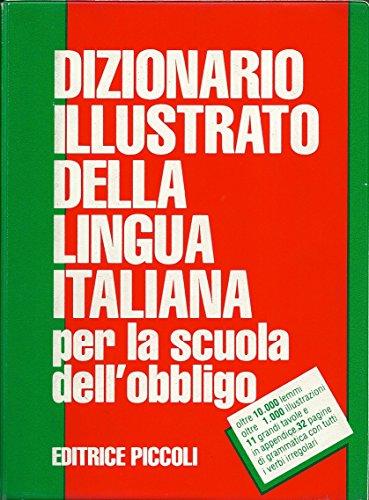 Dizionario illustrato della lingua italiana per la scuola dell'obbligo