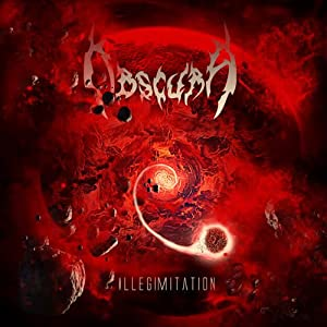 Obscura - Illegimitation