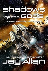 Shadows of the Gods: Crimson Worlds Refugees II (English Edition)