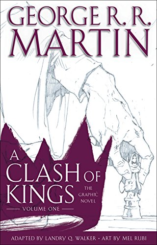 A Clash of Kings: The Graphic Novel: Volume One (A Game of Thrones: The Graphic Novel Book 5) (English Edition)