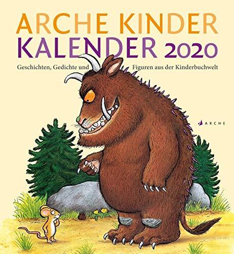 Arche Kinder Kalender 2020: Geschichten, Gedichte und Figuren aus der Kinderbuchwelt