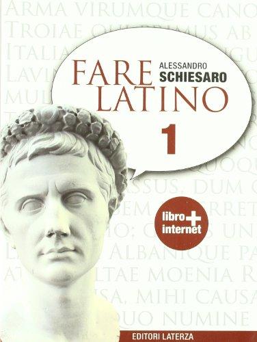 Fare latino. Con espansione online. Per le Scuole superiori: 1