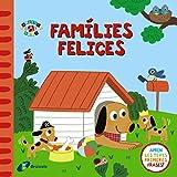Famílies felices (Catalá - A Partir De 0 Anys - Projecte De 0 A 3 Anys - Llibres Emocionals)