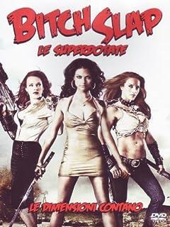 Bitch Slap - Le Superdotate [Italian Edition] by erin cummings