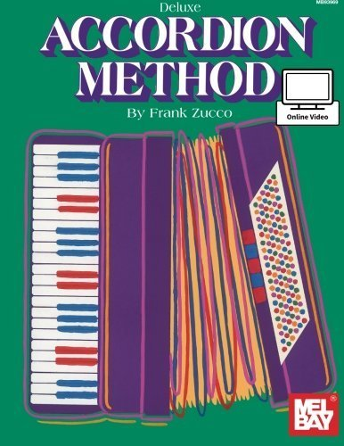 Mel Bay's Deluxe Accordion Method by Zucco, Frank (1985) Paperback