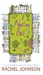 Notting Hell by Rachel Johnson (2006-08-31)