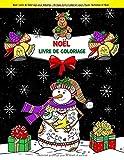 Noël: Livre de Coloriage pour Adultes - Un beau livre à colorier pour l'hiver, l'automne et Noël...