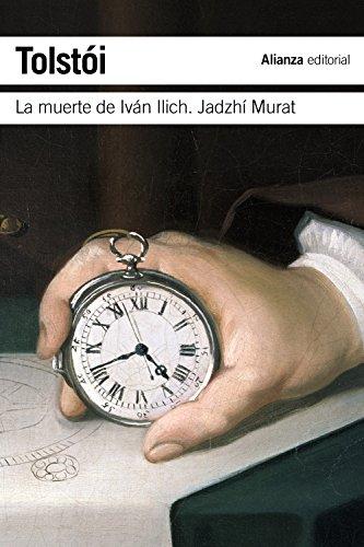 La muerte de Iván Ilich. Jadzhí Murat (El Libro De Bolsillo - Bibliotecas De Autor - Biblioteca Tolstoi)
