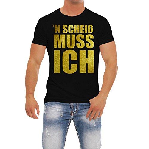 Gold-männer Tshirt (Männer und Herren T-Shirt N SCHEIß MUSS ICH GOLD)