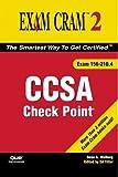 Check Point Ccsa Exam Cram 2 (Exam 156-210.4) (Unleashed)