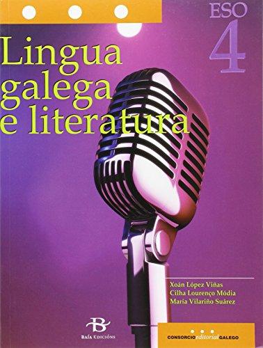 Lingua galega e literatura 4º ESO. LOMCE (Libro de texto) por Xoán López Viñas