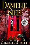 44 Charles Street: A Novel (Random House Large Print) by Danielle Steel (2011-04-05)