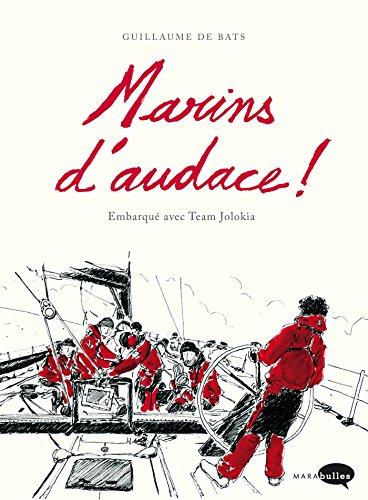Marins d'audace ! par Guillaume de Bats