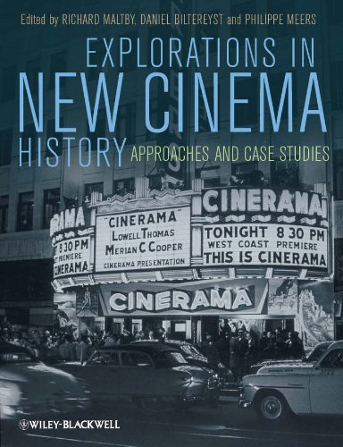 Explorations in New Cinema History: Approaches and Case Studies (English Edition)