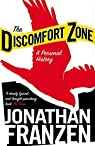 The Discomfort Zone: A Personal History par Franzen