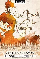 Das Buch der Vampire 4: Brennendes Zwielicht