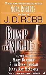 Bump in the Night by J. D. Robb (2006-03-28)