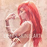Songtexte von Lights - Skin & Earth