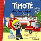 Telecharger Livres Timote chez les pompiers (PDF,EPUB,MOBI) gratuits en Francaise