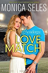 The Academy: Love Match by Monica Seles (2014-02-25)