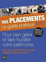 Vos placements - Le guide pratique de Vincent Bussière