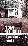 Les derniers mots par Piccirilli