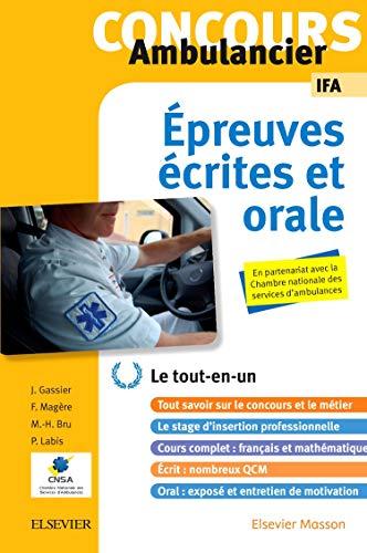 Concours Ambulancier - Écrit et oral - IFA: Le tout-en-un par Jacqueline Gassier