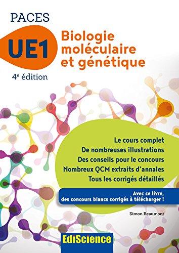 Biologie molculaire-Gntique UE1 PACES - 4e d. - Manuel, cours + QCM corrigs