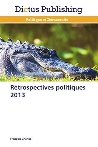 Rétrospectives politiques 2013