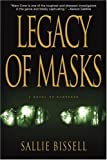 Legacy of Masks (Mary Crow) by Sallie Bissell (2005-03-29) - Sallie Bissell