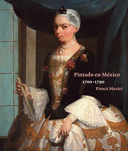 Barock-cocktail (Pintado en Mexico 1700-1790: Pinxit Mexici)