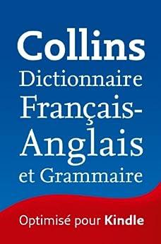Collins Dictionnaire Français - Anglais et Grammaire par [Collins Dictionaries]