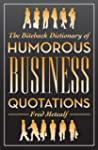 The Biteback Dictionary of Humorous B...