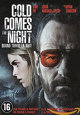 Cold comes the night - quand tombe la nuit