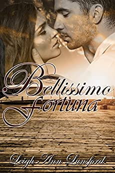 Bellissimo Fortuna (Beautiful Fortune) by [Lunsford, Leigh Ann]
