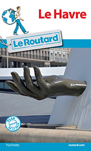 Guide du Routard Le Havre