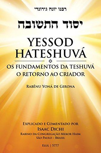 Yessod Hateshuvá (Portuguese Edition) por R. Isaac Dichi