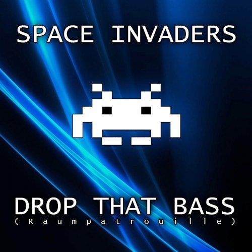 Drop That Bass (Raumpatrouille) [Radio Mix] -