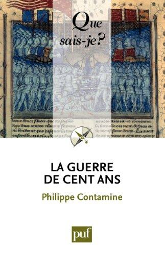 La guerre de Cent Ans: « Que sais-je ? » n° 1309