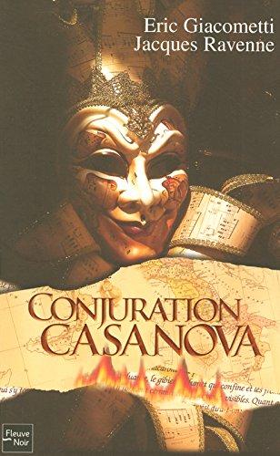 CONJURATION CASANOVA par ERIC GIACOMETTI, JACQUES RAVENNE