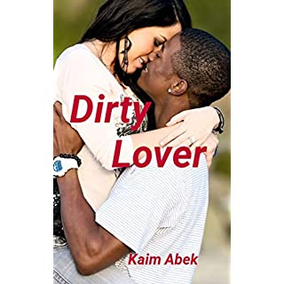 Dirty Lover: Der Negergang verfallen (German Edition)