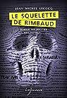 Le squelette de Rimbaud par Lecocq