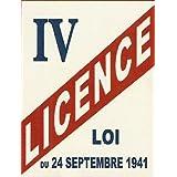Plaque Metal 20X15cm Licence IV Loi 24 Septembre 1941