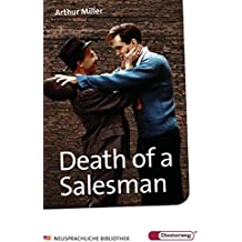 Diesterwegs Neusprachliche Bibliothek - Englische Abteilung: Death of a Salesman: Certain private conversations in two acts and a requiem
