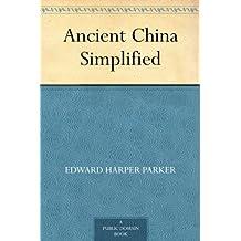 Ancient China Simplified (English Edition)