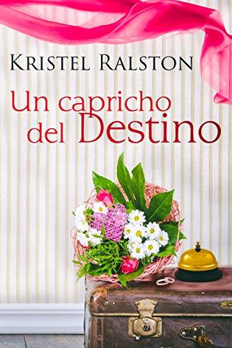 un capricho del destino kristel ralston