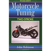 Motorcycle Tuning Two-Stroke: Two Stroke (Motorcycle Tuning)