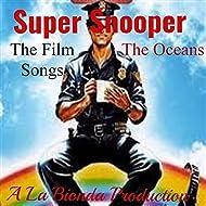 Super Snooper (Original Motion Picture Songs)
